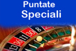 puntate speciali roulette